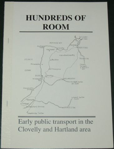 Hundreds of Room - Early Public Transport in the Clovelly and Hartland Area, by Roger Grimley